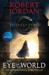 The Eye of the World - Book One of 'The Wheel of Time'