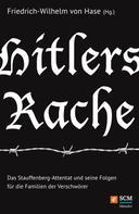 Friedrich-Wilhelm von Hase: Hitlers Rache ★★★★