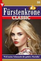 Regine König: Fürstenkrone Classic 38 – Adelsroman