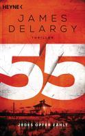 James Delargy: 55 – Jedes Opfer zählt ★★★