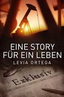 Levia Ortega: Eine Story für ein Leben ★★★★★