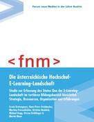Erwin Bratengeyer: Die österreichische Hochschul-E-Learning-Landschaft