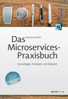 Eberhard Wolff: Das Microservices-Praxisbuch ★★★★★