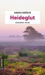 Heideglut - Der 4. Fall für Katharina von Hagemann