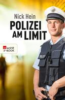 Nick Hein: Polizei am Limit ★★★★