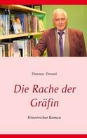 Dietmar Dressel: Die Rache der Gräfin