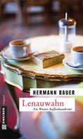 Hermann Bauer: Lenauwahn ★★★★