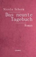 Nicola Schorm: Das neunte Tagebuch