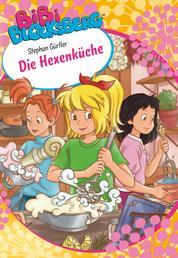 Bibi Blocksberg - Die Hexenküche - Roman zum Hörspiel