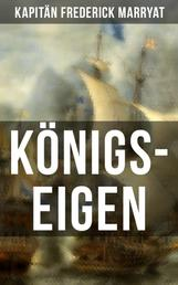 Königs-Eigen - Ein fesselnder Seeroman