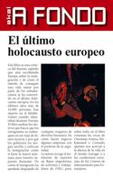 Susana Hidalgo Arenas: El último holocausto europeo