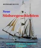 Reinhard Kluge: Neue Südseegeschichten