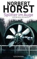 Norbert Horst: Splitter im Auge ★★★★