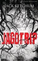 Jack Ketchum: Jagdtrip ★★★★