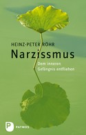 Heinz-Peter Röhr: Narzissmus ★★★★