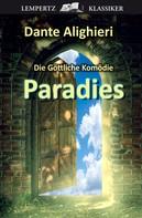 Dante Alighieri: Die Göttliche Komödie - Dritter Teil: Paradies