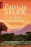 Patricia Shaw: Im Tal der Mangobäume ★★★★