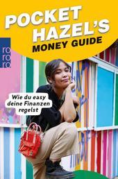Pocket Hazel's Money Guide - Wie du easy deine Finanzen regelst