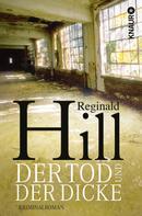 Reginald Hill: Der Tod und der Dicke ★★★★