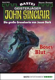 John Sinclair - Folge 2024 - Böses Blut