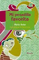 María Solar: Mi pesadilla favorita