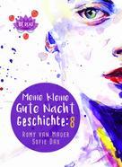 Romy van Mader: Meine kleine Gute Nacht Geschichte: 8