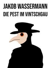 Die Pest im Vintschgau - Eine Erzählung