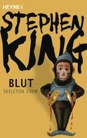 Stephen King: Blut - Skeleton Crew ★★★★