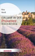 Rita Henß: Ein Jahr in der Provence ★★