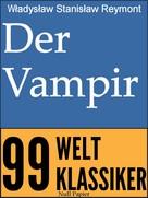 Władysław Stanisław Reymont: Der Vampir