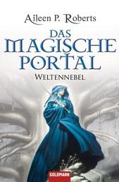 Das magische Portal - Weltennebel