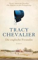 Tracy Chevalier: Die englische Freundin ★★★★