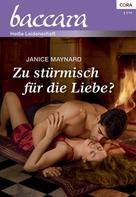 Janice Maynard: Zu stürmisch für die Liebe? ★★★★