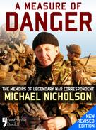 Michael Nicholson: A Measure of Danger