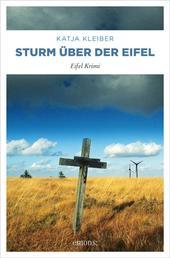 Sturm über der Eifel - Eifel Krimi
