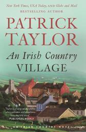 An Irish Country Village - A Novel