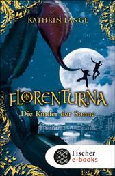 Florenturna – Die Kinder der Sonne - Band 3