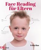 Erika Rau: Face Reading für Eltern