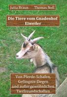 Jutta Braun: Die Tiere vom Gnadenhof Eiweiler ★★★