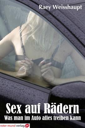 Sex auf Rädern