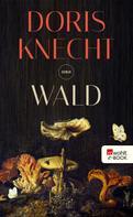 Doris Knecht: Wald ★★★★