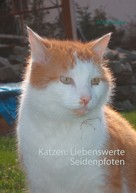 A. Ketschau: Katzen: Liebenswerte Seidenpfoten