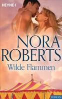 Nora Roberts: Wilde Flammen ★★★★