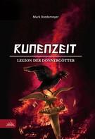 Mark Bredemeyer: Runenzeit 4 - Legion der Donnergötter ★★★★★