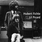 Hubert Fichte / Lil Picard - Originalaufnahmen, New York 1975/76