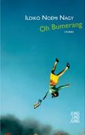 Ildikó Noémi Nagy: Oh Bumerang