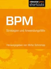 BPM - Strategien und Anwendungsfälle