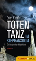 Edith Kneifl: Totentanz im Stephansdom ★★★★