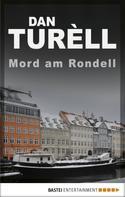 Dan TurÞll: Mord am Rondell ★★★★