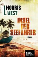 Morris L. West: Insel der Seefahrer ★★★★